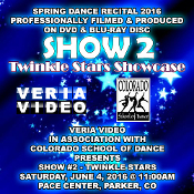 Veria Video In Association With The Colorado School of Dance in Parker, CO presents the Twinkle Stars Showcase as performed on Saturday, June 4, 2016 at 11:00 a.m.