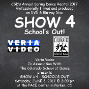 Veria Video In Association With The Colorado School of Dance in Parker, CO presents School's Out on DVD & Blu-ray Disc as performed on Saturday, June 3, 2017 at 2:00 p.m.
