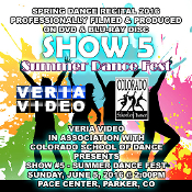 Veria Video In Association With The Colorado School of Dance in Parker, CO presents the Summer Dance Fest Showcase as performed on Sunday, June 5, 2016 at 2:00 p.m.