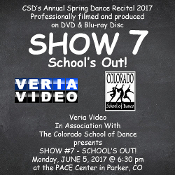 Veria Video In Association With The Colorado School of Dance in Parker, CO presents School's Out on DVD & Blu-ray Disc as performed on Monday, June 5, 2017 at 6:30 p.m.